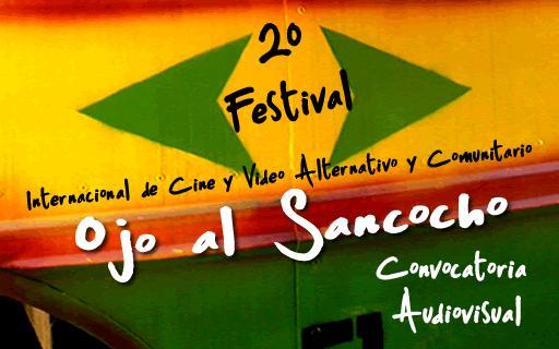 Segundo festival internacional de cine y video comunitario «ojo al sancocho»