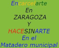 A revivir la cárcel de Zaragoza y el matadero municipal