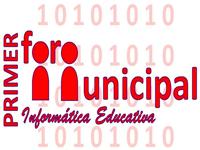Hoy es el 'Foro Municipal de Informática Educativa'