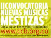 Se acerca el cierre de convocatoria «Nuevas Músicas Mestizas 2011 «