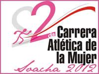Inscripciones abiertas para  II Carrera Atlética de la Mujer  Soacha 2012