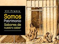 Convocatoria del VIII Premio Somos Patrimonio «Sabores de nuestro saber»