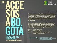 """Foro """"Accesos a Bogotá, propuestas para la movilidad»"""