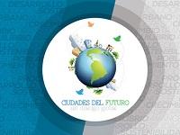 3 y 4 de junio foro «Ciudades del Futuro»