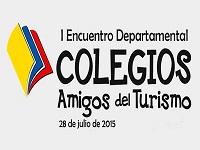 I Encuentro departamental de colegios amigables con el turismo
