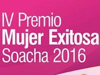 Inscripciones abiertas para el IV Premio Mujer Exitosa 2016 en Soacha