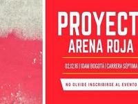 Participe en el proyecto «Arena Roja» en Bogotá