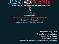 Jazztropicante este jueves en Bogotá