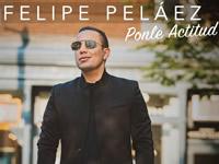 Felipe Peláez lanza su nuevo álbum ¡Ponle actitud!