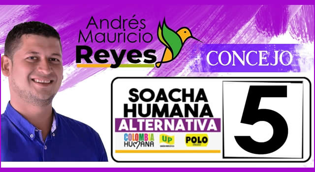 Andrés Reyes, capacidad, talento y renovación para el Concejo de Soacha