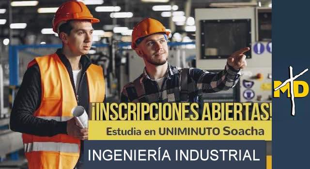 Uniminuto Soacha lanza programa de Ingeniería Industrial