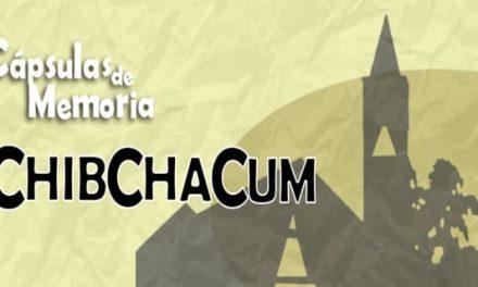 Cápsulas de memoria: Chibchacum,  de Soacha para el mundo